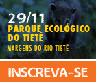 Parque Ecológico do Tiête - As Margens do Tiête - 29/11